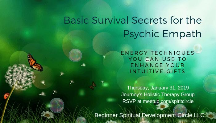 Basic Survival Secrets for the Psychic Empath