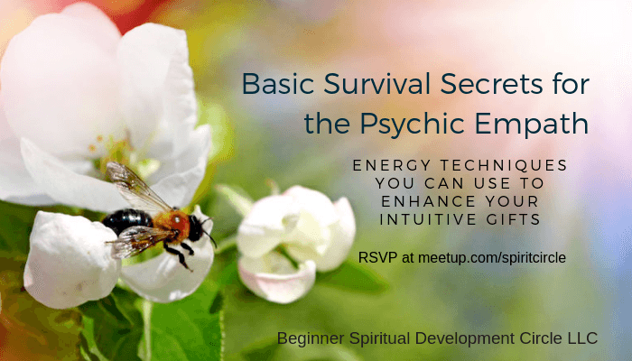 Basic Survival Secrets for the Psychic Empath