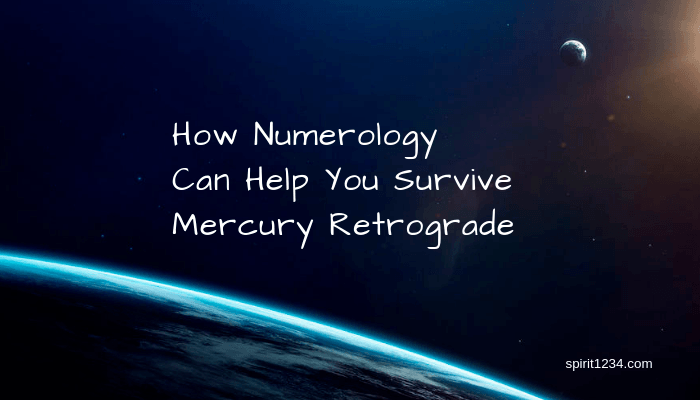 How Numerology Can Help You Survive Mercury Retrograde