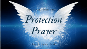Spirit Circle Protection Prayer