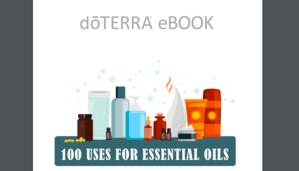 101 Uses of Essential Oils
