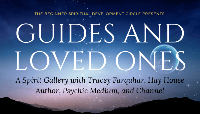 Guides and Loved Ones