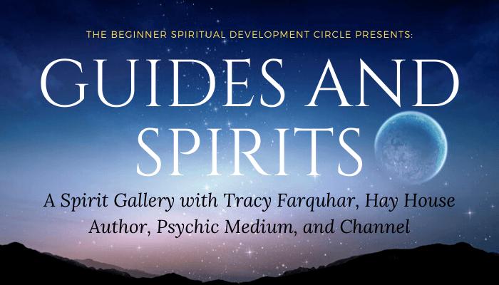Guides & Spirits