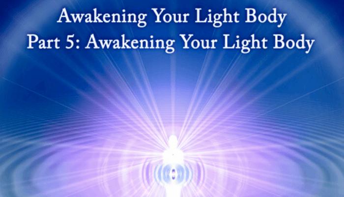 Awakening Your LIght Body