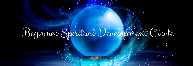 Beginner Spiritual Development Circle