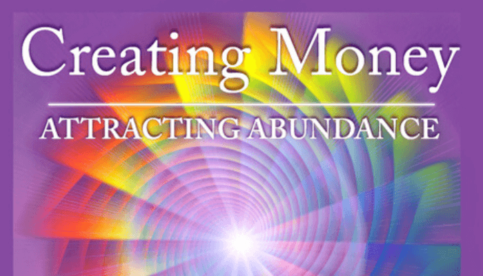 Creating Money Attracting Abundance
